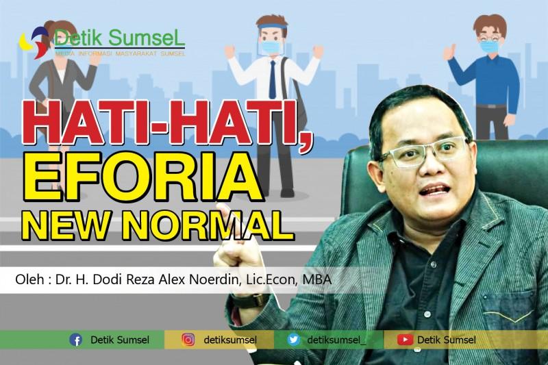 Hati-Hati, Euforia New Normal