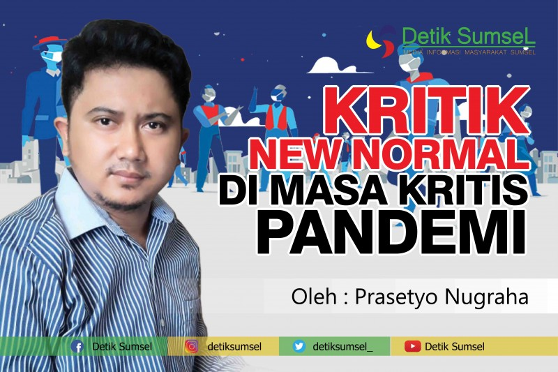 Kritik New Normal Di Masa Kritis Pandemi